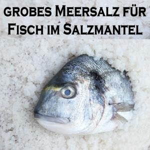 Sal do Mar - Meersalz für Fisch im Salzmantel - 1 kg